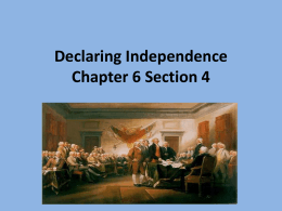 Declaring Independence Chapter 6 Section 4