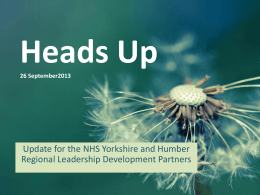 Heads Up September 2013 - Health Education Yorkshire and the