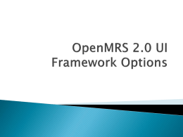 OpenMRS 2.0 UI Framework Options