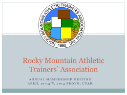 Rocky Mountain Athletic Trainers* Association