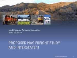Proposed MAG Freight Study and Interstate 11