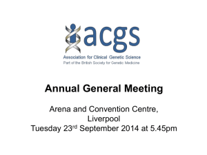 ACGS AGM 2014 presentation - Association for Clinical Genetic