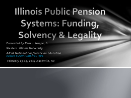 Illinois Public Pension Systems: Funding, Solvency & Legality