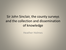 Sir John Sinclair, the county surveys and the dissemination