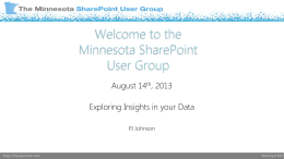 August 2013 MNSPUG - Minnesota SharePoint User Group