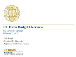 UC Davis 101 - Budget & Institutional Analysis