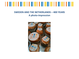SWEDEN AND THE NETHERLANDS * 400 YEARS A photo