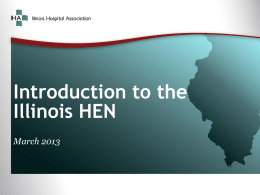 Overview – IHA P4P HEN - Illinois Hospital Association