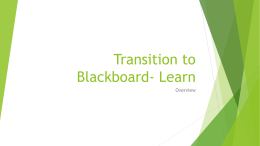 Transition to Blackboard- Learn