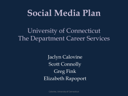 Social Media Plan: University of Connecticut The Department Career
