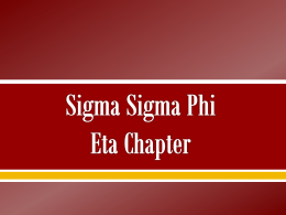 Sigma Sigma Phi Eta Chapter - Sigma Sigma Phi National, an
