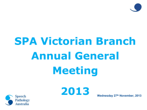 SPA AGM 2013 - Speech Pathology Australia