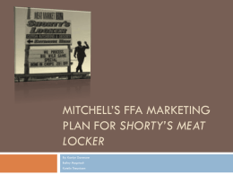 Mitchell`s FFA Marketing Plan for Shorty`s Meat Locker 2