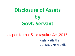Disclosure of Assets by Govt. Servant as per Lokpal & Lokayukta Act