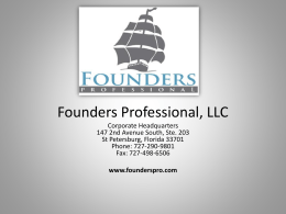 Founders Professional Overview –