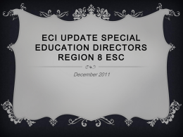 ECI Update Special Education Directors Region 8 ESC December
