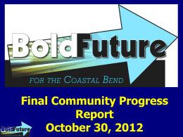 Final Community Progress Report October 30, 2012