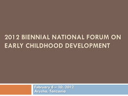 The 1st Biennial National Forum on Early Childhood Development