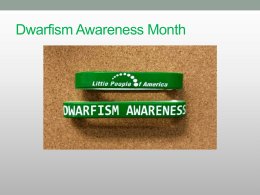 Dwarfism Awareness Month - Little People of America