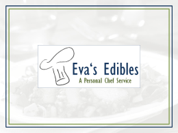 FY14 Evas Edibles Business Plan Presentation