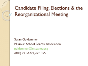 Candidate Filing, Elections & the Reorganizational Meeting