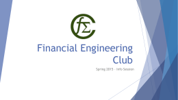 FEC Info Session sp15 - Financial Engineering Club at Illinois