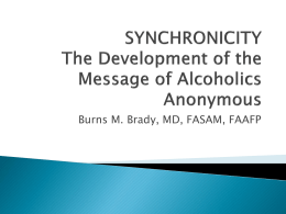 The Development of the Message of Alcoholics Anonymous