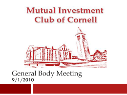 General Body Meeting - Mutual Investment Club of Cornell