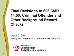 Final Revisions to 606 CMR 14.00