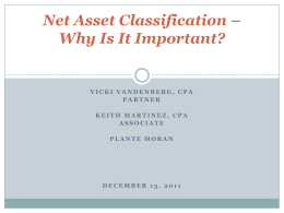 Net Asset Classification * Why Is It Important?
