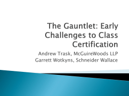 The Gauntlet: Early Challenges to Class Certification