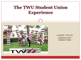 The TWU Student Union Experience