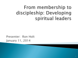 From Membership to Discipleship