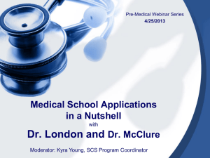 Pre-Med Insights with Dr. London and Dr. McClure