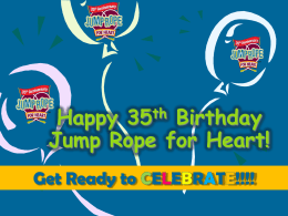 Happy 35th Birthday Jump Rope for Heart!