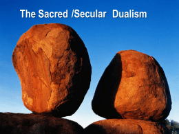 The Sacred/Secular Dualism - The Language Institute Inc.