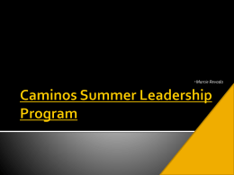 Caminos Leadership Summer Program Presentation