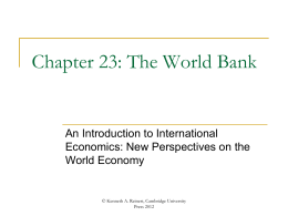 Chapter 23. The World Bank. - An Introduction to International
