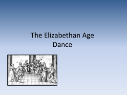 The Elizabethan Age Dance