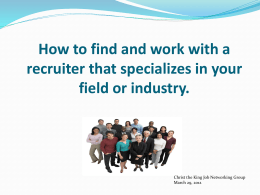 Finding and Working with a Recruiter