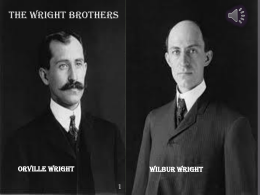 The Wright Brothers PRESENTATION