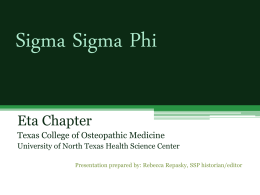 Sigma Sigma Phi National, an Honorary Osteopathic Fraternity