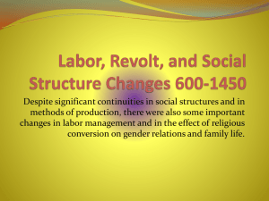 Labor, Revolt, and Social Structure Changes 600-1450