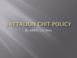 Battalion Chit Policy Power Point