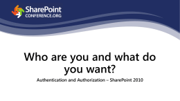 Who are you and what do you want-SharePoint Authentication and