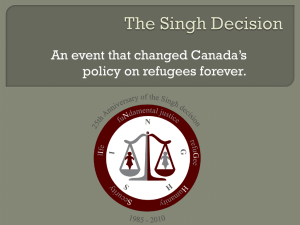 The Singh Decision