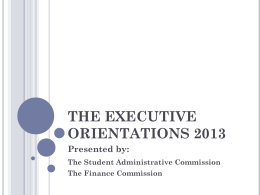 The Student Administrative Commission and the Finance Commission