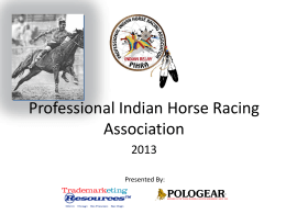 Presentation - Professional Indian Horse Racing