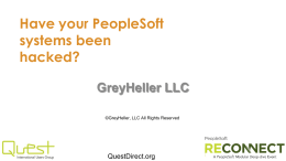 Have Your Peoplesoft System Been Hacked - 2013