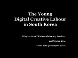 The Young Digital Creative Labour in South Korea